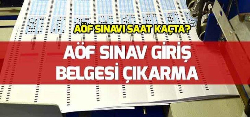 AÖF SINAV GİRİŞ BELGESİ ÇIKARMA!