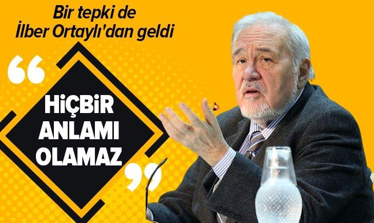 """İLBER ORTAYLI'DAN 'NOBEL' ELEŞTİRİSİ: HİÇBİR ANLAMI OLMAZ"""""""