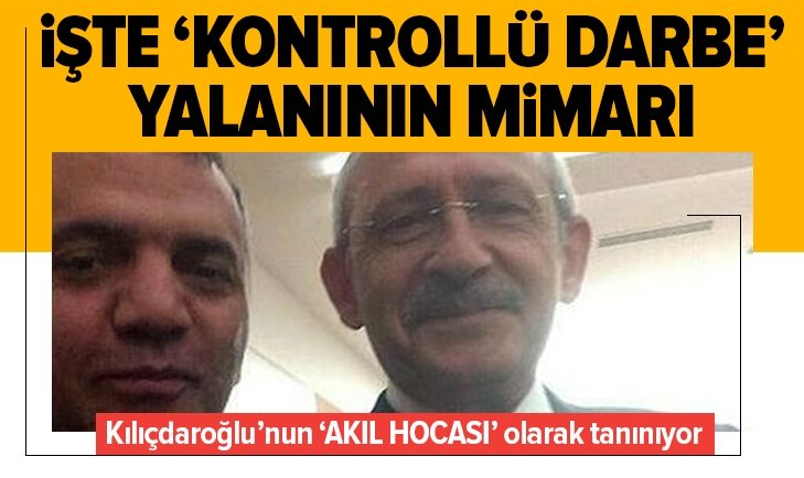 İŞTE 'KONTROLLÜ DARBE' YALANININ MİMARI!