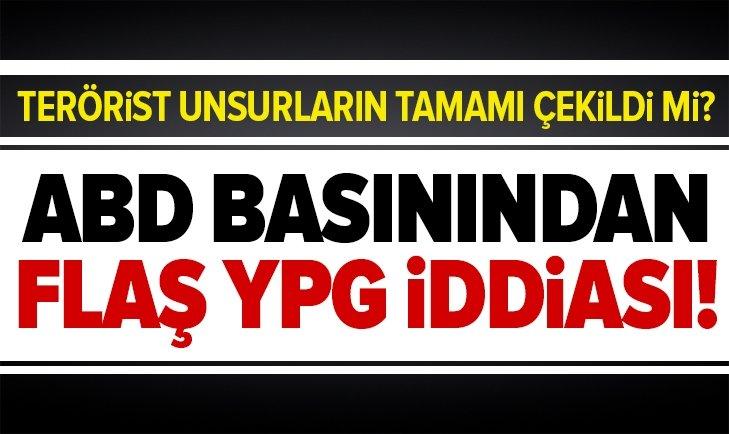 ABD BASININDAN YPG İDDİASI: ÇEKİLDİLER!