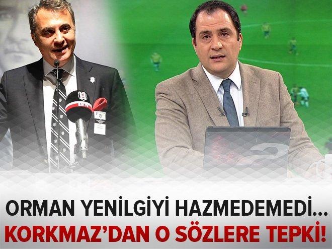 SERKAN KORKMAZ'DAN FİKRET ORMAN'A TEPKİ!