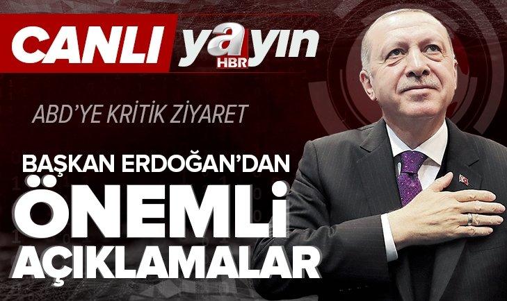 Son dakika: Başkan Recep Tayyip Erdoğan ABD'ye gidiyor! Başkan Erdoğan'dan önemli açıklamalar