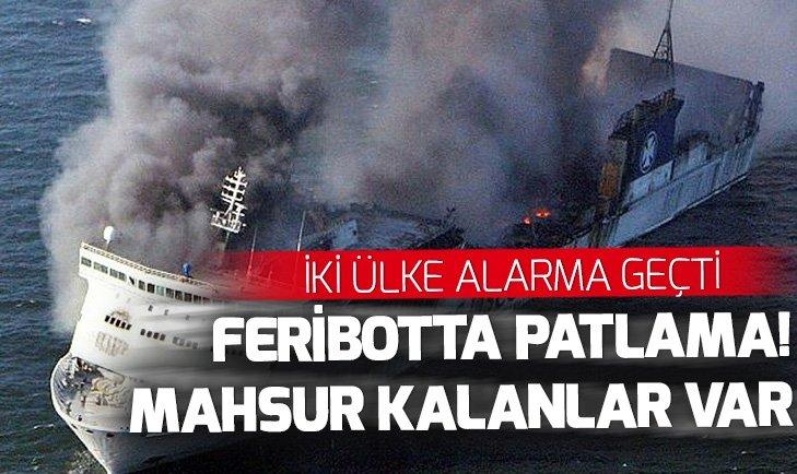BALTIK DENİZİ'NDE FERİBOTTA YANGIN ÇIKTI
