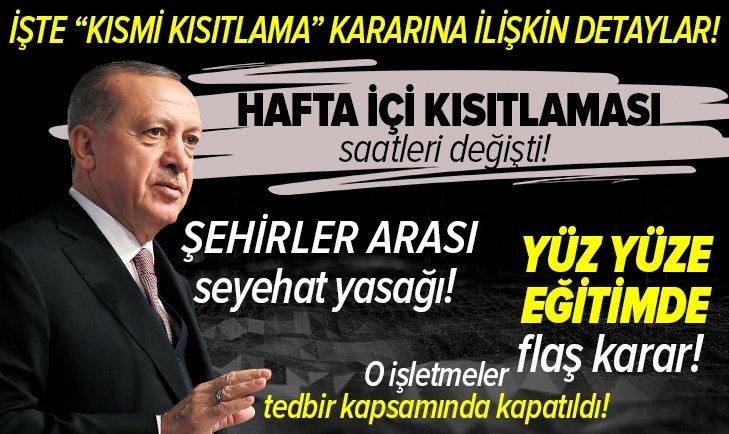 Ramazanda kısmi kısıtlama geldi! İşte yeni kısıtlama saatleri! Başkan Erdoğan Kısmi kısıtlama döneminin detaylarını açıkladı!