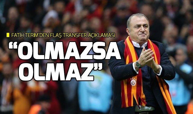 FATİH TERİM'DEN FLAŞ TRANSFER AÇIKLAMASI