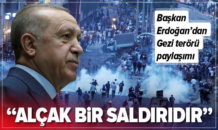 BAŞKAN ERDOĞAN'DAN GEZİ TERÖRÜ PAYLAŞIMI!