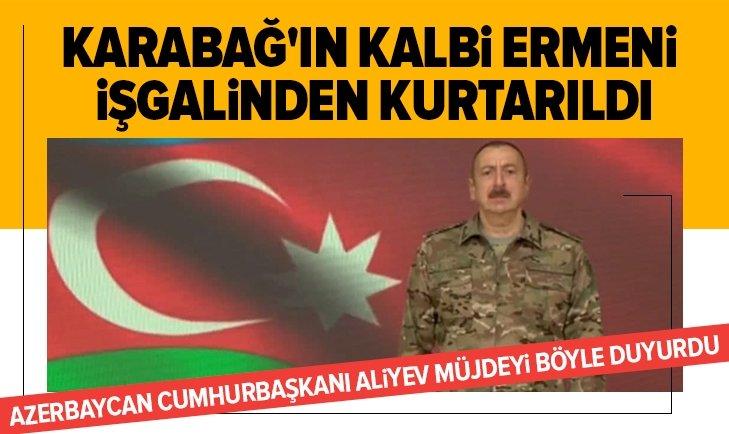 Azerbaycan Cumhurbaşkanı Aliyev duyurdu: Şuşa Ermenistan işgalinden kurtuldu