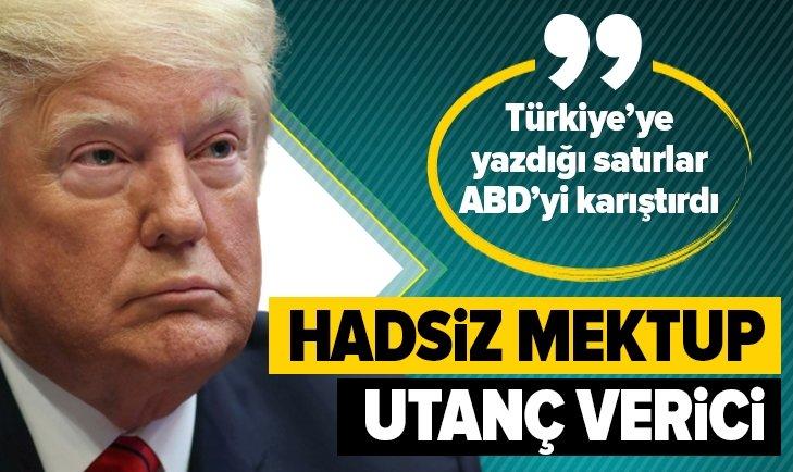 TRUMP'IN MEKTUBU ABD'Yİ KARIŞTIRDI!