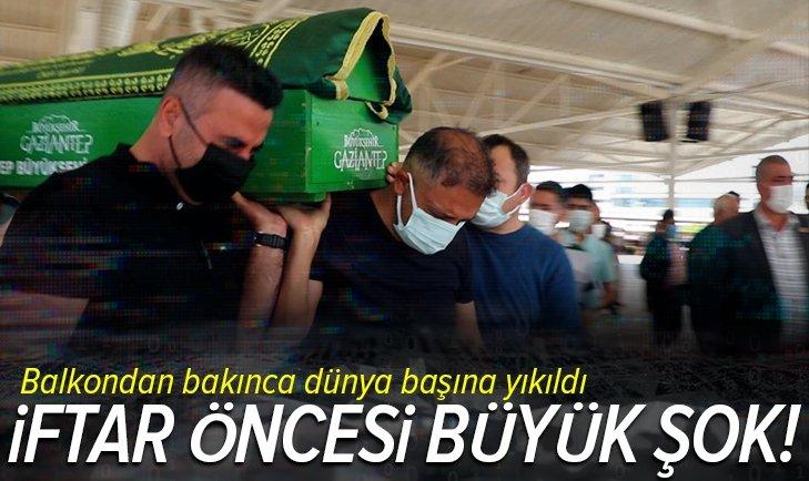 Gaziantep'te iftar saati balkon düşüp hayatını kaybetti! Aile büyük şok yaşadı