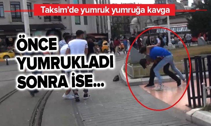 TAKSİM'DE YUMRUK YUMRUĞA KAVGA KAMERADA