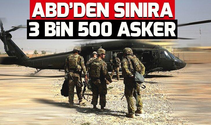 ABD'den Meksika sınırına 3 bin 500 asker...