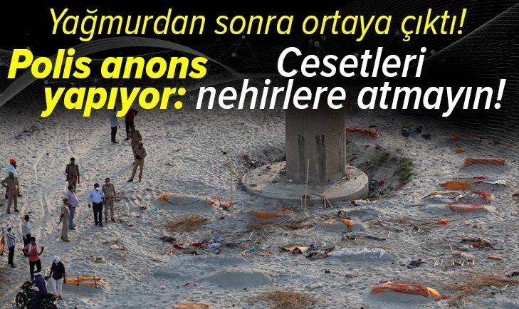 Polis anons yapıyor: Cesetleri nehirlere atmayın!