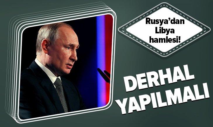 RUSYA'DAN LİBYA HAMLESİ! DERHAL YAPILMALI...