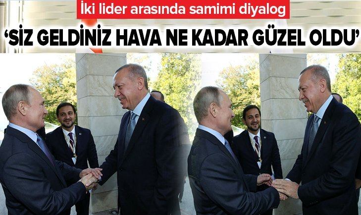 PUTİN BAŞKAN ERDOĞAN'I BÖYLE KARŞILADI!