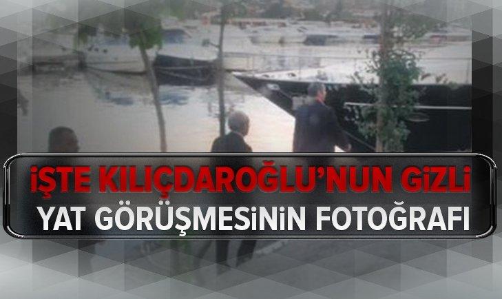 İşte Kemal Kılıçdaroğlu'nun gizli yat görüşmesinin fotoğrafı