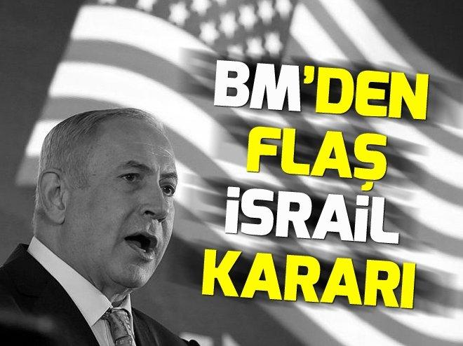 BM İNSAN HAKLARI KONSEYİ'NDEN FLAŞ İSRAİL KARARI!