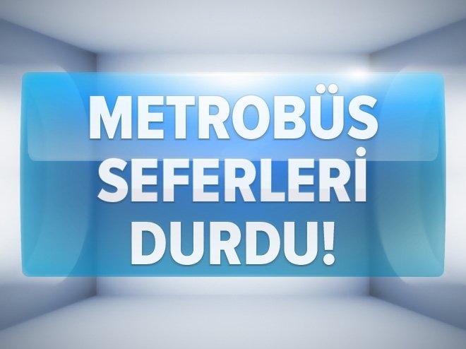 METROBÜS SEFERLERİ DURDU