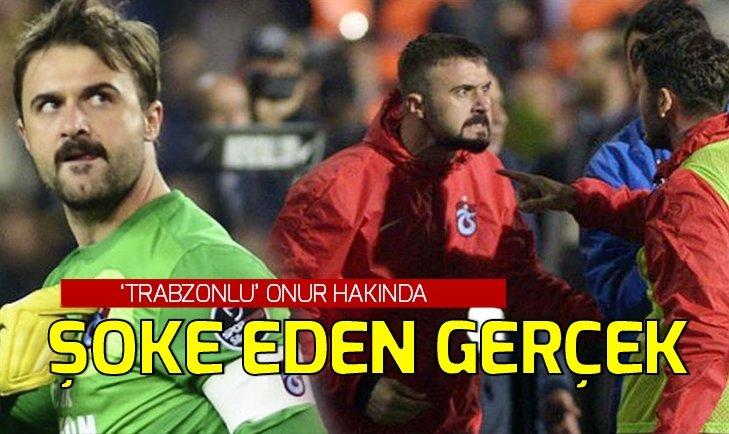 Onur Kıvrak hakkında bu gerçeği ilk kez duyacaksınız! 'Trabzonlu Onur olarak anılmak istiyorum' dedi ancak...