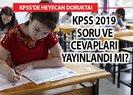 KPSS soruları cevapları ne zaman açıklanacak? 2019 KPSS soru cevapları nelerdir?