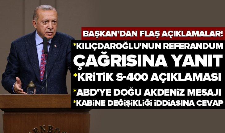 Erdoğan'dan Kılıçdaroğlu'nun referandum çağrısına yanıt