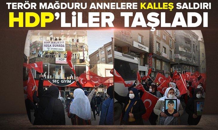 HDP'lilerden terör mağduru annelere alçak saldırı
