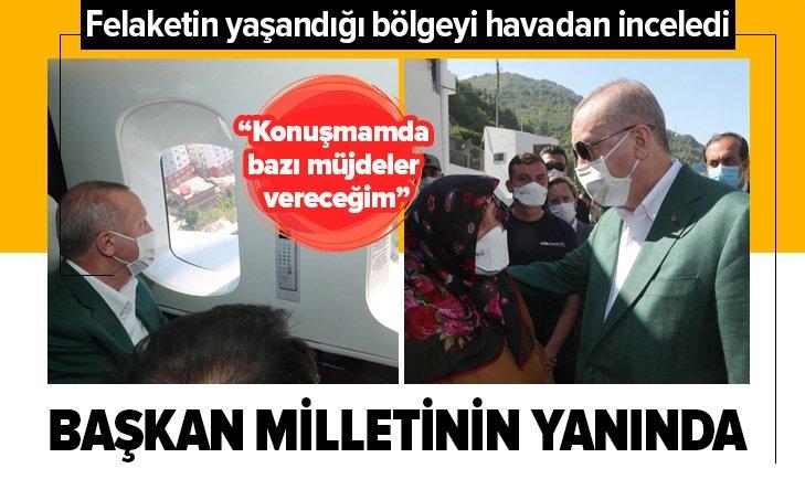 Başkan Erdoğan felaketin yaşandığı Giresun'da!
