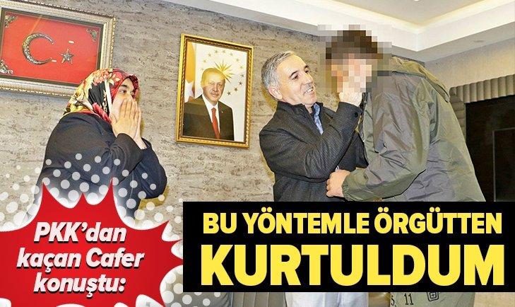 AİLESİNE KAVUŞAN CAFER, PKK'DAN HANGİ YÖNTEMLE KAÇTIĞINI AÇIKLADI