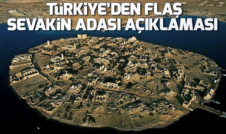 TÜRKİYE'DEN SEVAKİN ADASI HABERLERİNE YALANLAMA