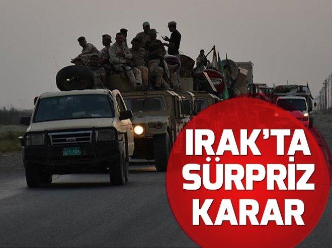 IRAK'TA SÜRPRİZ KARAR