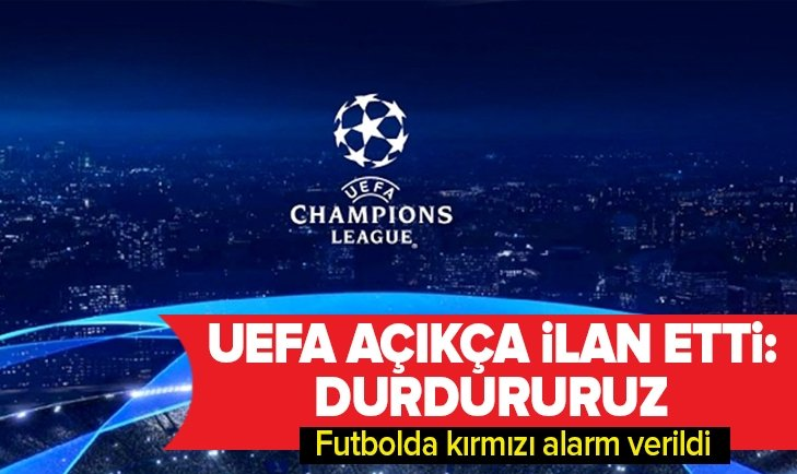 UEFA'DAN FLAŞ KORONAVİRÜS AÇIKLAMASI!