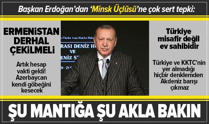 Başkan Erdoğan'dan 'Minsk Üçlüsü'ne çok sert tepki!