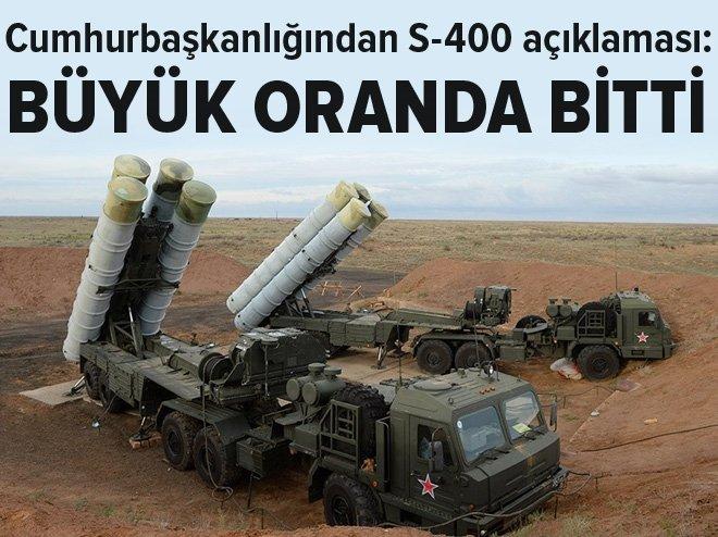 CUMHURBAŞKANLIĞINDAN FLAŞ S-400 AÇIKLAMASI