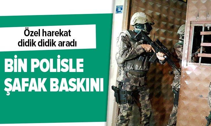 BURSA'DA BİN POLİSLE ŞAFAK OPERASYONU