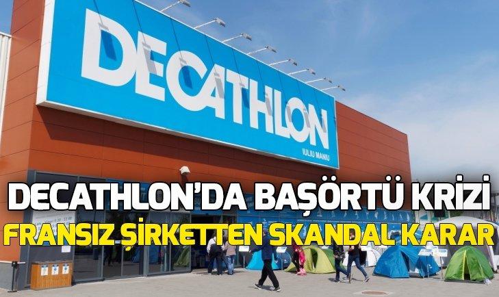 DECATHLON'DA BAŞÖRTÜ KRİZİ