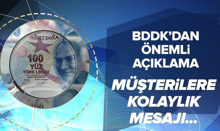 Son dakika: BDDKdan flaş açıklama! Müşterilere kolaylık mesajı...