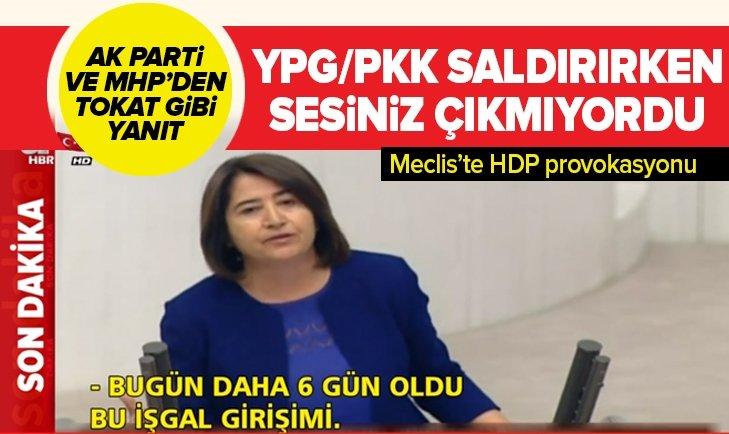 Meclis'te 'işgal' tartışması! AK Parti ve MHP'den HDP'ye sert tepki