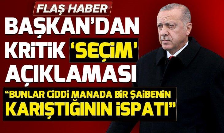 Erdoğan'dan seçim sonuçlarına itirazlar hakkında son dakika açıklaması