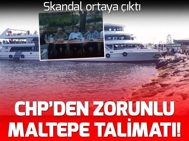 CHP'den zorunlu 'Maltepe' talimatı