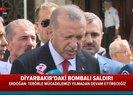Son dakika: Başkan Erdoğan'dan Diyarbakır'daki terör saldırısıyla ilgili flaş açıklama