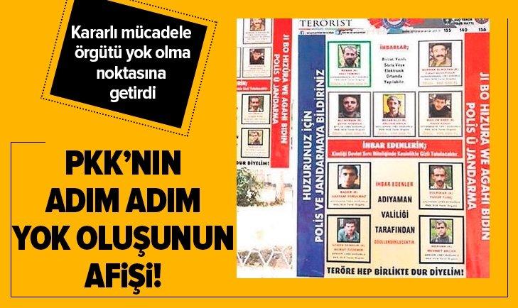 PKK'nın adım adım yok oluşunun afişi!