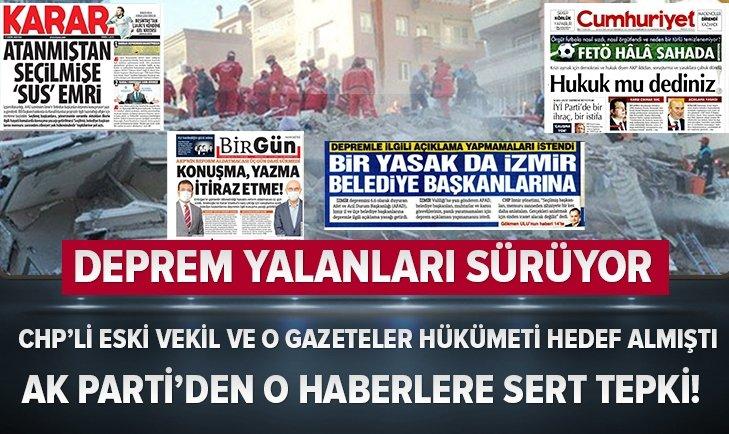 CHP ve o gazetelerin deprem yalanları sürüyor