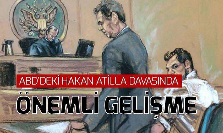HAKAN ATİLLA DAVASINDA FLAŞ GELİŞME!
