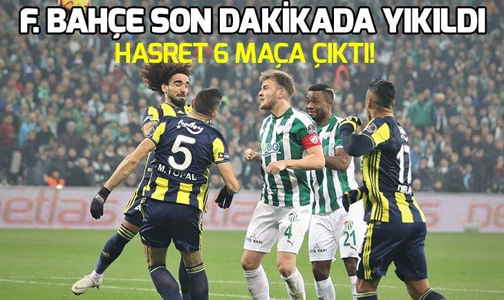 FENERBAHÇE'NİN GALİBİYET HASRETİ SÜRÜYOR!