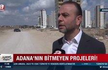 Adana'nın bitmeyen projeleri