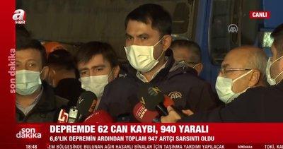 Son dakika: Çevre ve Şehircilik Bakanı Murat Kurum'dan İzmir depremi hakkında önemli açıklamalar