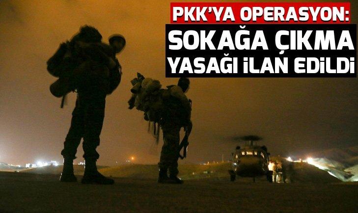 Diyarbakır'da PKK'ya operasyon: Sokağa çıkma yasağı ilan edildi