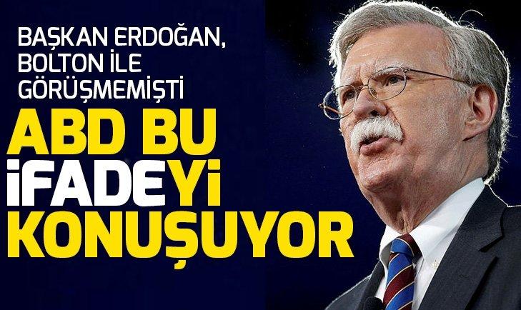 Erdoğan, Bolton ile görüşmemişti! ABD medyası bu ifadeleri kullandı...