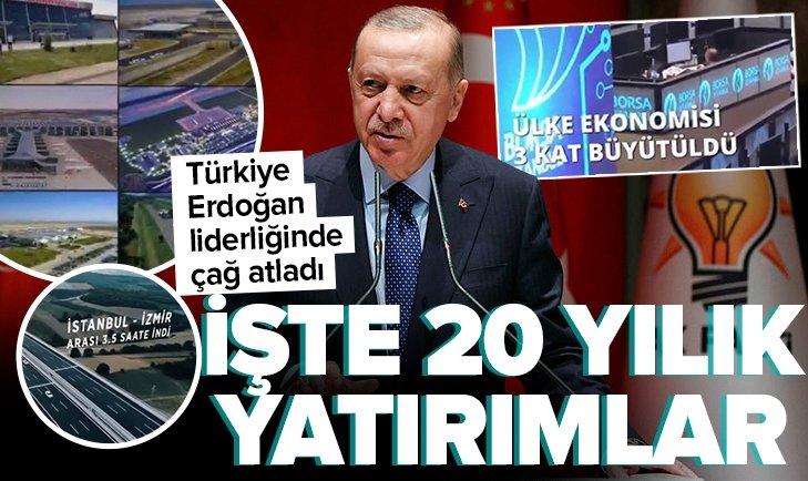 İşte Başkan Erdoğan önderliğinde son 20 yıldaki yatırımlar! Ulaşım sağlık ekonomi terörle mücadele ve niceleri...