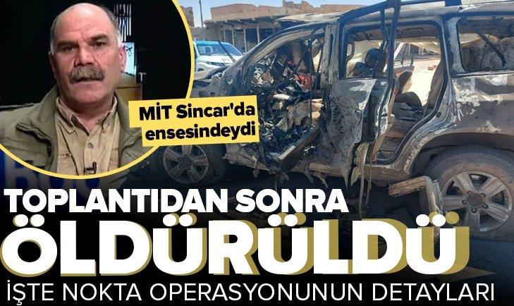 MİT'in Sincar'da düzenlediği nokta operasyonun detayları ortaya çıktı