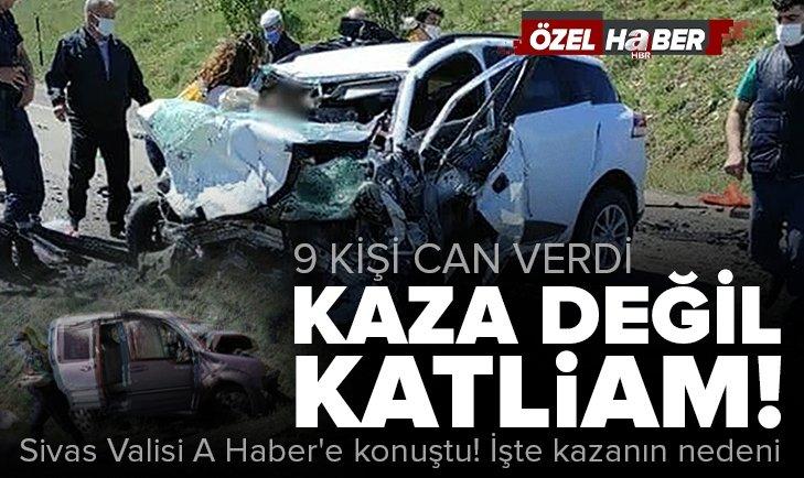 Sivas'ta 2 aracın çarpıştığı kazada 9 kişi hayatını kaybetti